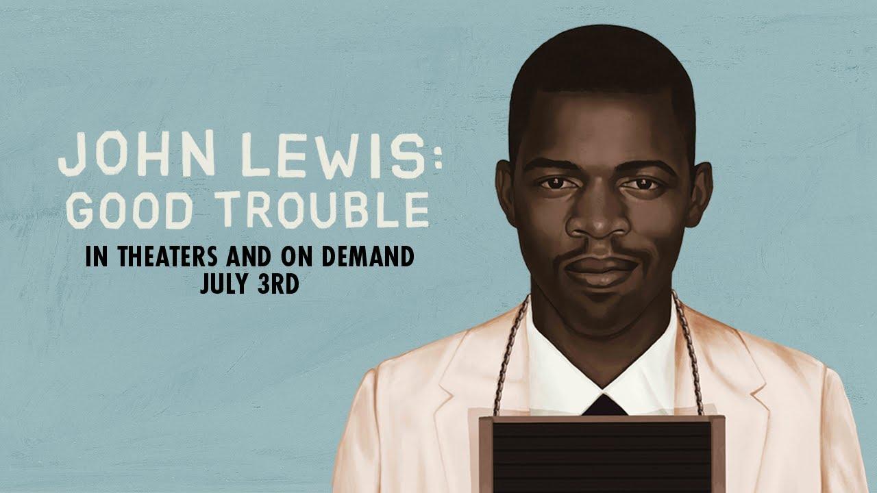 John Lewis: Good Trouble - Official Trailer