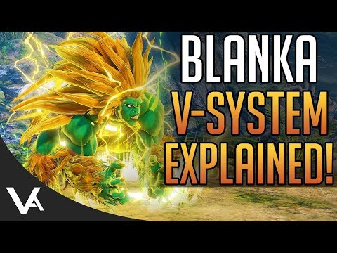 SFV - Blanka V-Triggers Explained! New Gameplay Details For Street Fighter 5 Arcade Edition