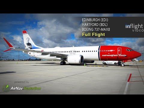 Norwegian Boeing 737-MAX 8 Full Flight | Edinburgh To Hartford, CT (with ATC)