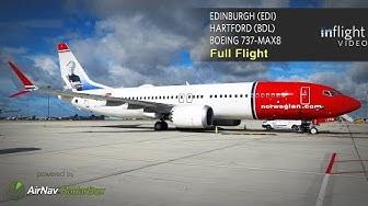 Norwegian Boeing 737-MAX 8 Full Flight   Edinburgh to Hartford, CT (with ATC)