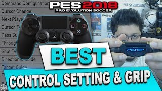 PES 2018 BEST CONTROLLER SETTINGS AND GRIP #PESOLOGY