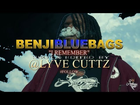 """BenjiBlueBags """"I Remember"""" (Music Video) Shot By LyVe Cuttz"""