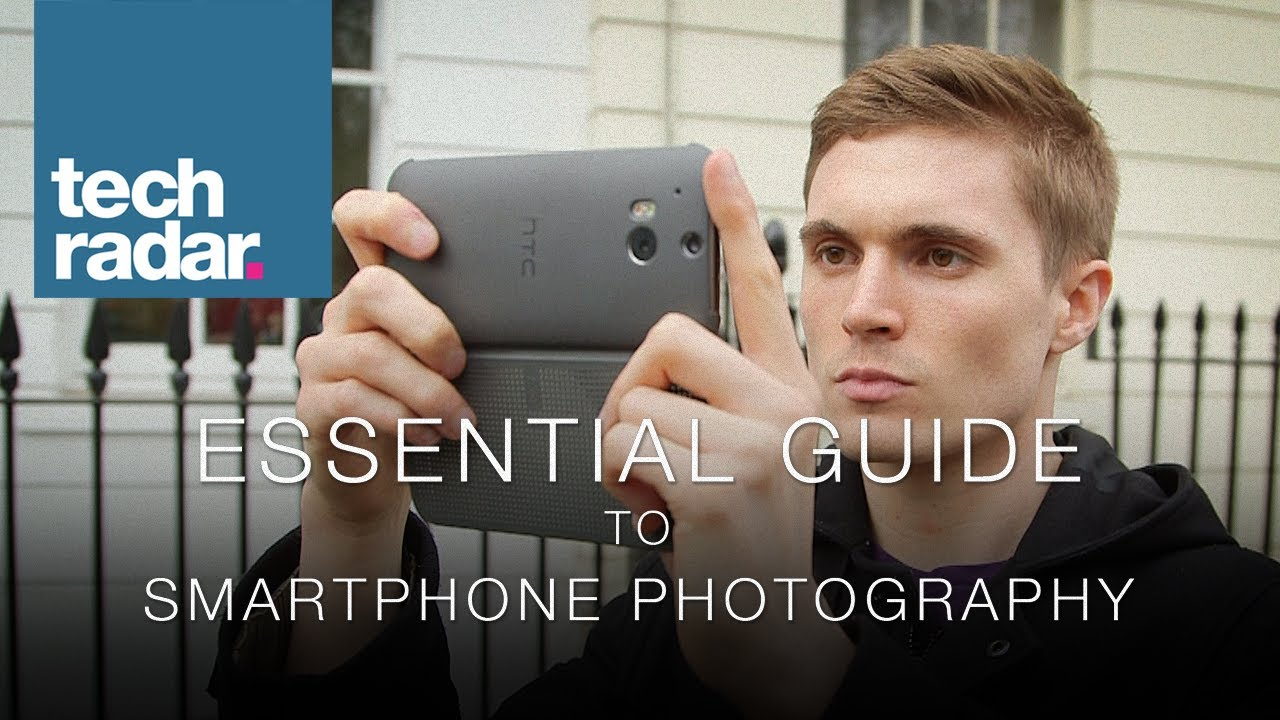 10 Tips For Good Smartphone Photography: Smartphone Photography Tips: TechRadar's Essential Guide