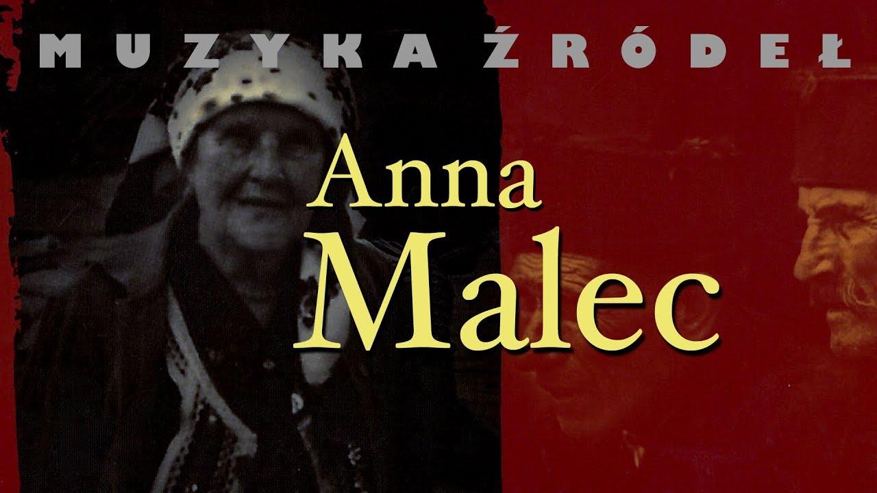 """Anna Malec i Kapela Braci Bździuchów – Późnośta się przywlekli (z albumu """"Muzyka źródeł vol. 28"""")"""