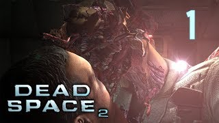 Dead Space 2 - Chapter 1: Where am I? / Где я? [Only Plasma Cutter Hard]