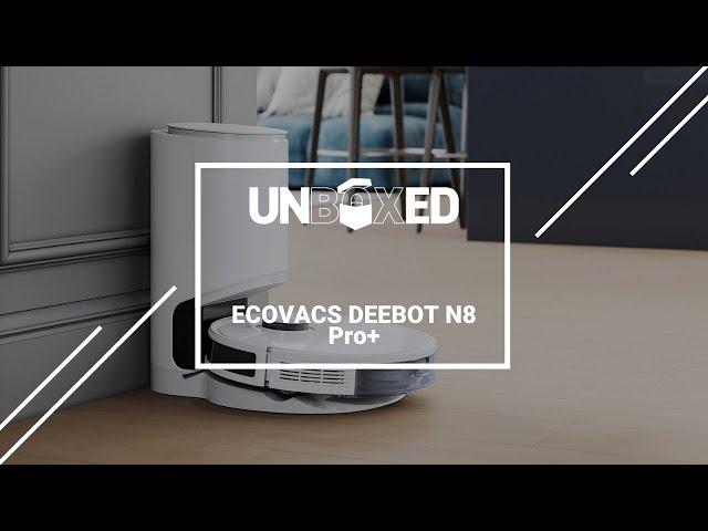 UNBOXED: ECOVACS DEEBOT N8 Pro+