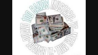 Mustard ft  Quavo, 21 Savage, YG, Meek Mill   100 Bands