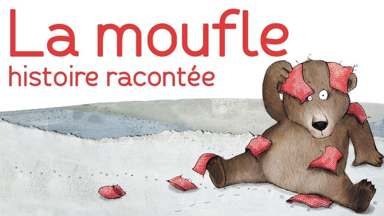La moufle - Histoire racontée par Florence Desnouveaux - YouTube 0fcd7f5adc0