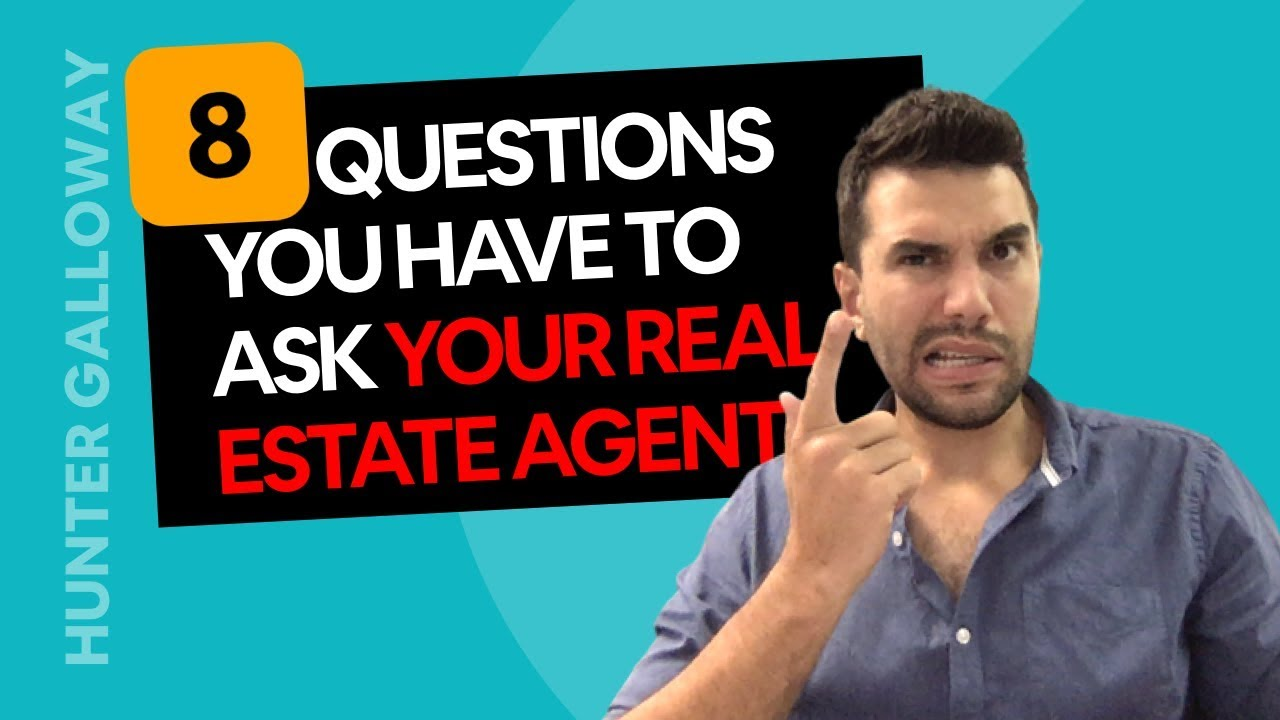 8 Questions To Ask Your Real Estate Agent When Selling A House Youtube