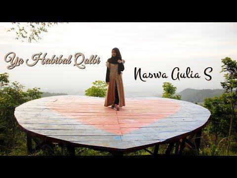 Ya Habibal Qolbi ( Cover by Naswa )