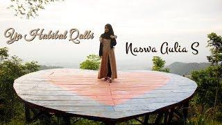 Ya Habibal Qolbi ( Cover by Naswa ) MP3