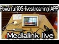 iOS Powerful live stream APP medialink Live (clean camera for mirroring to OBS studio)