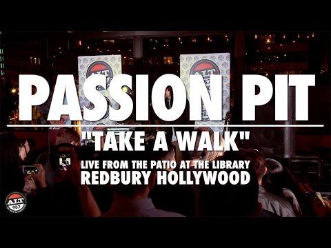 "Passion Pit ""Take A Walk"" Live Performance"