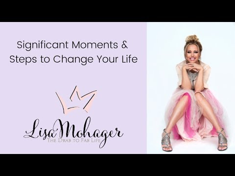 Significant Moments that Create Life Change