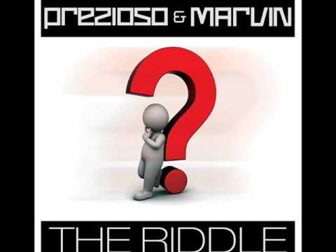 Prezioso & Marvin - The Riddle ( French Radio Edit)