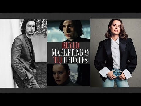 TLJ Speculation and Thoughts on Reylolicious Marketing