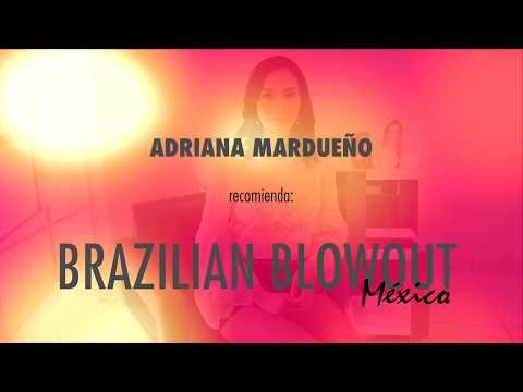 Adriana Mardueño recomienda Brazilian Blowout México