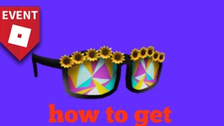 How to get sunflower sunglasses Roblox (doomwall)