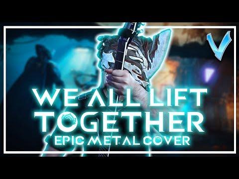 Warframe - We All Lift Together [EPIC METAL COVER] (Little V)