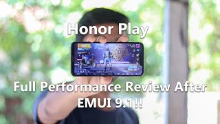Honor Play Full Performance Review After EMUI 9.1 Update!!