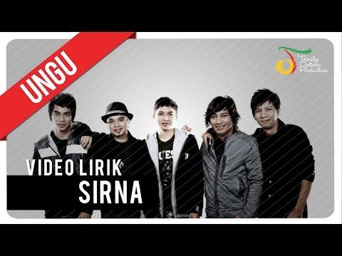 UNGU - SIRNA | Video Lirik