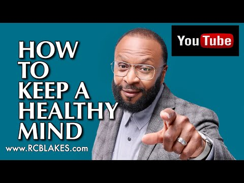 HOW TO KEEP A HEALTHY MIND- Strategies For Inner Fulfillment And Peace-RC BLAKES