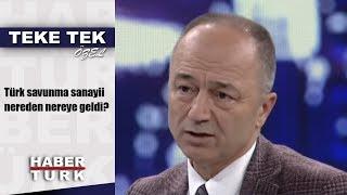 Teke Tek Özel - 16 Aralık 2018 (Türk savunma sanayii nereden nereye geldi?)