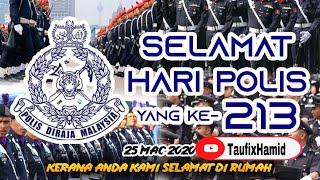 💥 Selamat Hari Polis Yang Ke 213. Polis Dan Masyarakat Berpisah Tiada Perintah Kawalan Pergerakan