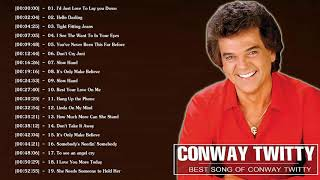 Conway Twitty Greatest Hits 2021 || 100 Conway Twitty songs Playlist || Conway Twitty Best Songs