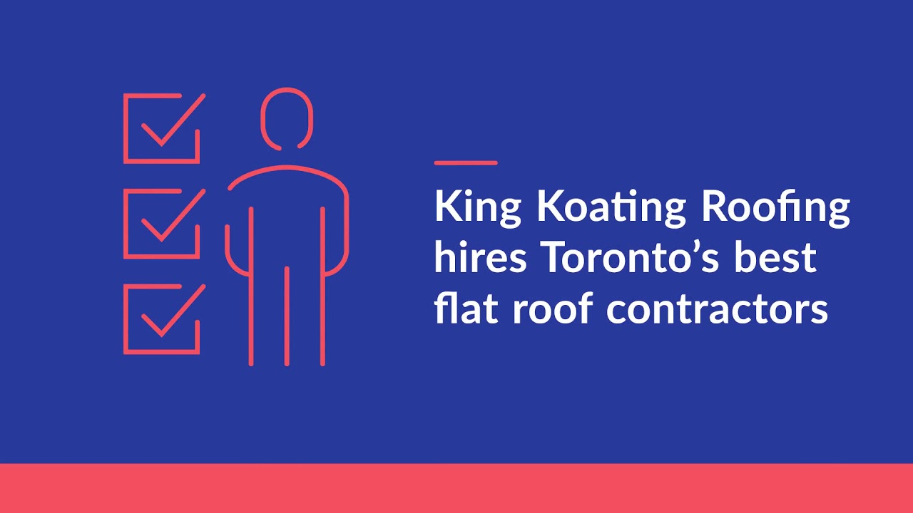 King Koating Roofing: Toronto's Best Flat Roof Repair Contractors
