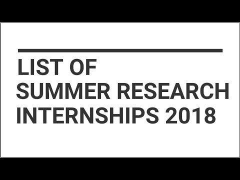 List of all Summer Research Internships 2018
