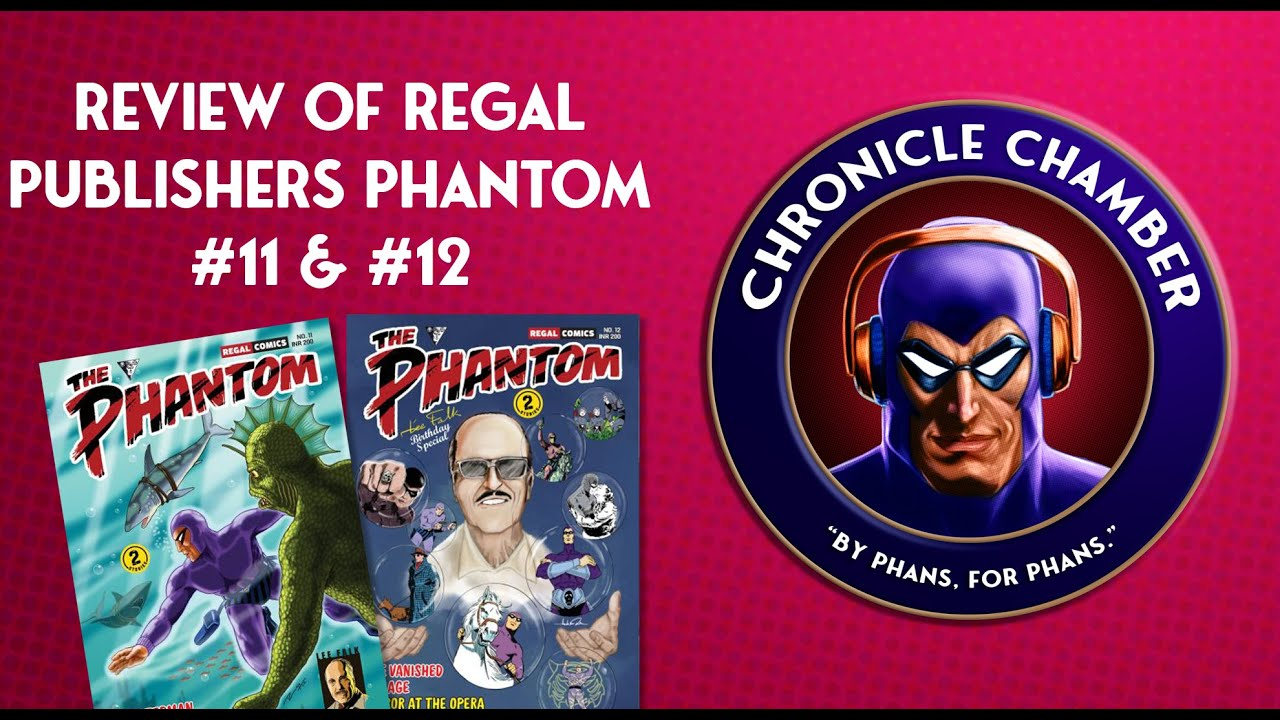 Regal Publishers: The Phantom 'Lee Falk Birthday Special' Issues #11 & #12 Review