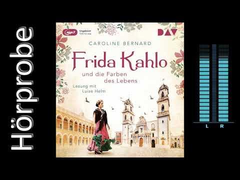 Frida Kahlo und die Farben des Lebens YouTube Hörbuch Trailer auf Deutsch