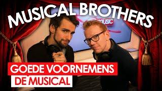 de musical brothers goede voornemens de musical