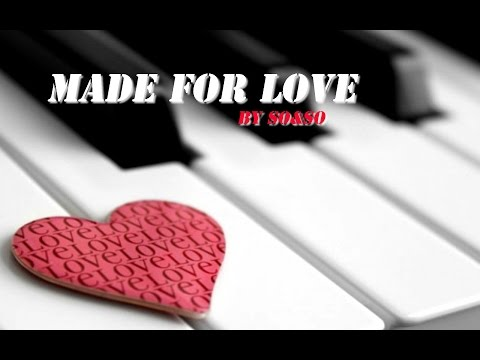 """""""Made for Love"""" (INSTRUMENTAL) by So&So"""
