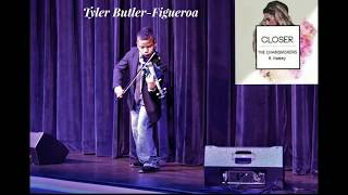 """""""Closer""""-Chainsmokers (violin cover) by Tyler Butler-Figueroa"""