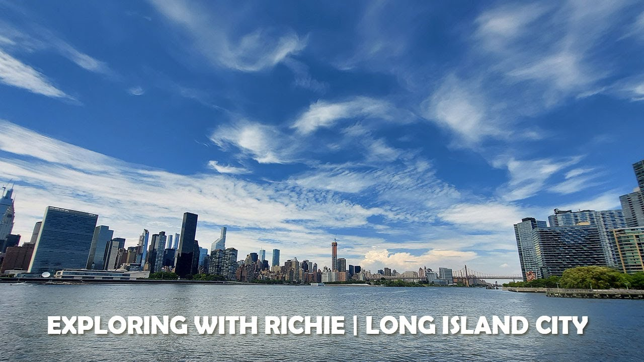 EXPLORE WITH RICHIE | LONG ISLAND CITY | #explore #travel #NYC