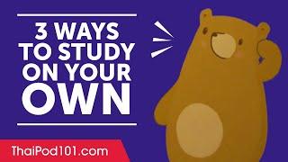 3 Ways to Study Thai on Your Own