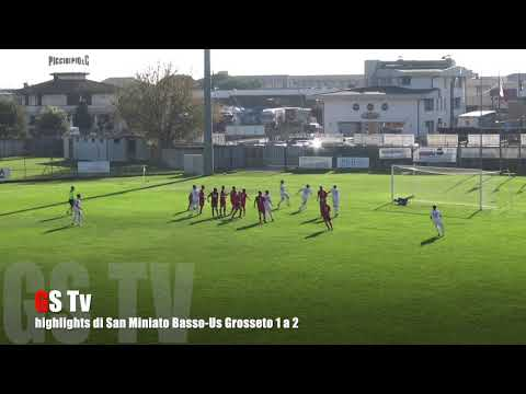 Gs Tv - highlights di San Miniato Basso-Us Grosseto 1 a 2