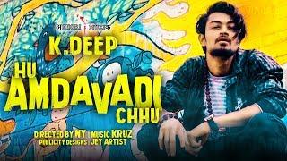 Amdavad song | Latest Gujarati Song 2018 | હુ અમદાવાદી છુ | K.deep | NY | Aghori Muzik