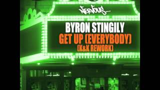 Byron Stingily - Get Up (Everybody) (K & K Rework)