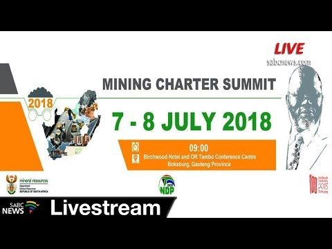 Mining Charter Summit, 08 July 2018