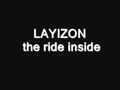 layizon the ride inside
