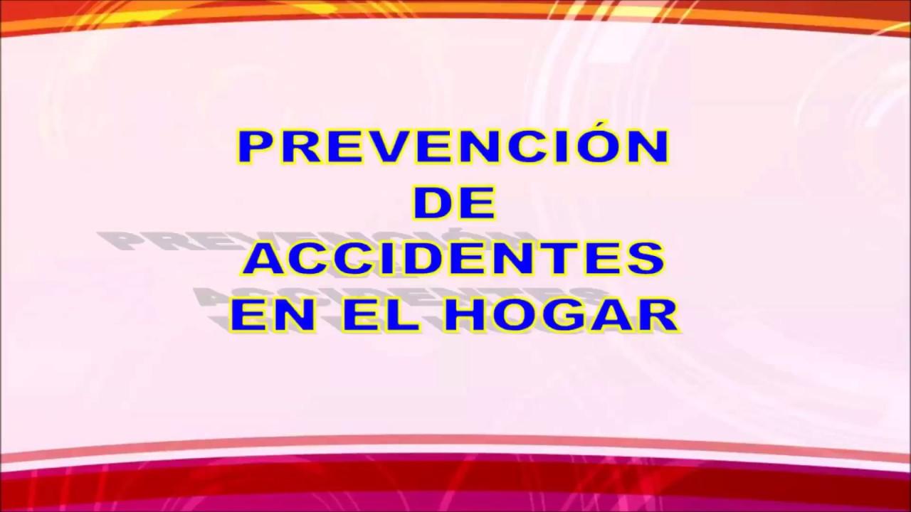 Prevenci n de accidentes en el hogar 2017 hd youtube for Cosas decorativas para el hogar