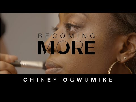CHINEY OGWUMIKE | BECOMING MORE - YouTube