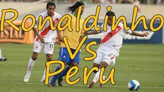 Ronaldinho vs Peru