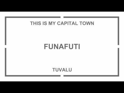 THIS IS MY CAPITAL TOWN - FUNAFUTI