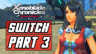 Xenoblade Chronicles: Definitive Edition [SWITCH] Gameplay Walkthrough Part 3 - Juju & Sharla
