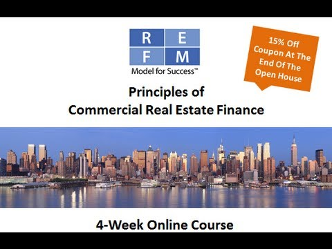 15-Minute Open House For REFM's 4-Week RE Finance Course