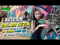 DJ KECEWA DALAM SETIA SPESIAL 2021 - RIKI VAM 69 PROJECT